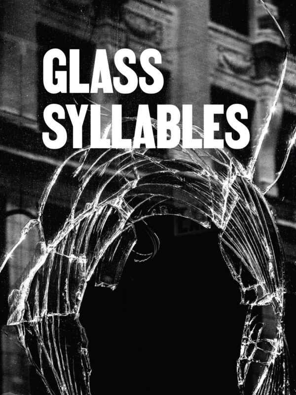 Glass Syllables