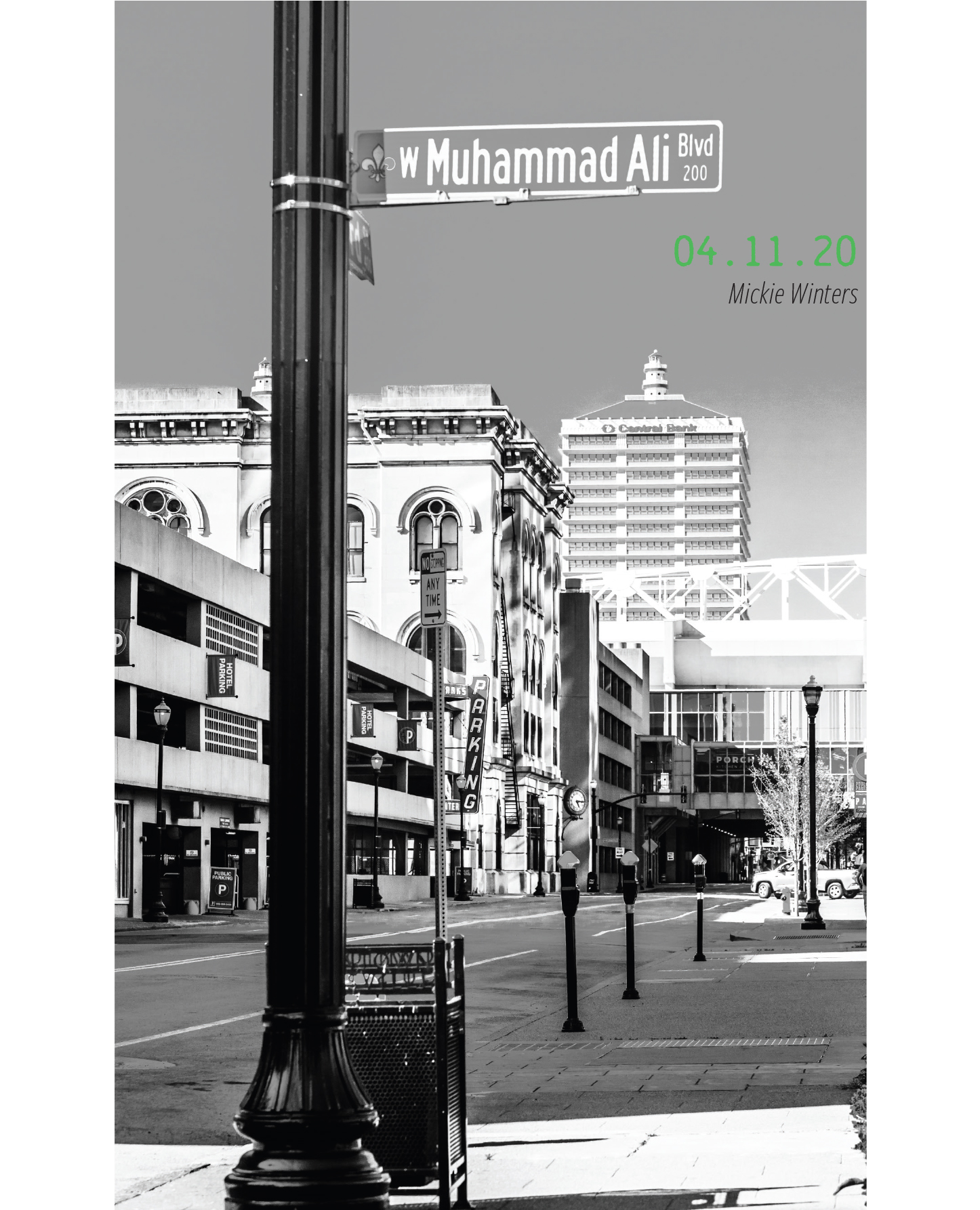 On the corner of an empty Muhammad Ali Blvd. 04.11.2020, by Mickie Winters