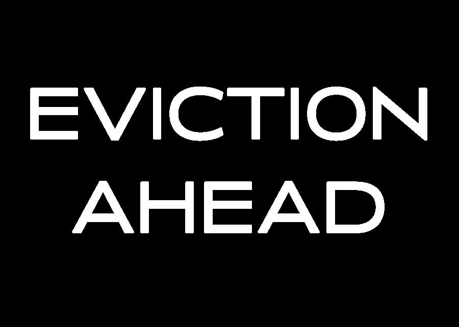 Eviction Ahead
